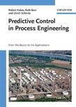 Predictive Control in Process Engineering - From the Basics to the Applications