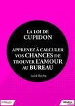 La loi de Cupidon : apprenez à calculer vos chances de trouver l'amour au bureau