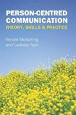 Person-Centred Communication: Theory, Skills and Practice