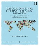 Globalising Disorders: The psychiatrization of the majority world