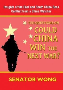 Ten Questions on Could China Win the Next War?