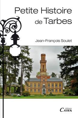 Petite histoire de Tarbes