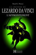 La légende de LEZARDO DA VINCI, Tome II