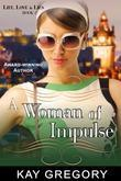 A Woman of Impulse (Life, Love and Lies Series, Book 2)