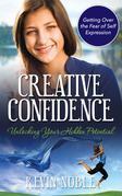 Creative Confidence: Unlocking Your Hidden Potential