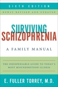 Surviving Schizophrenia, 6th Edition