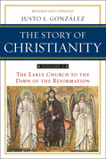 The Story of Christianity: Volume 1