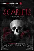 The Scarlets: An Asylum Novella