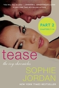 Tease (Part Two: Chapters 7 - 14)