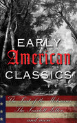 Early American Classics: The Last of the Mohicans, The Scarlet Letter and Others