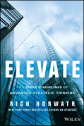 Elevate: The Three Disciplines of Advanced Strategic Thinking