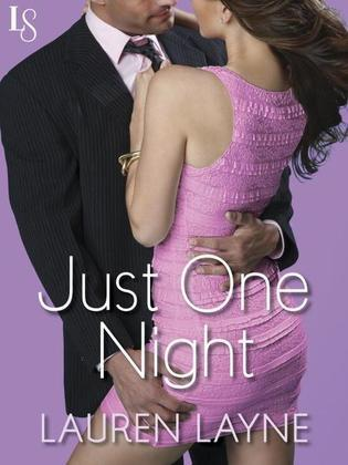 Just One Night: Sex, Love & Stiletto Series