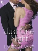 Just One Night: A Sex, Love & Stiletto Novel
