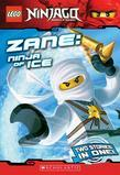 LEGO Ninjago Chapter Book: Zane, Ninja of Ice: Ninja of Ice