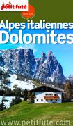 Alpes italiennes et Dolomites 2014-2015 Petit Futé (avec cartes, photos + avis des lecteurs)