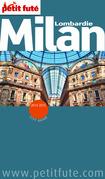 Milan - Lombardie 2014-2015 Petit Futé (avec cartes, photos + avis des lecteurs)