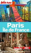 Paris - Île de France 2014 Petit Futé (avec cartes, photos + avis des lecteurs)