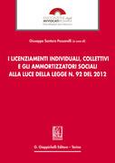 I licenziamenti individuali, collettivi e gli ammortizzatori sociali alla luce della legge n. 92 del 2012