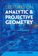 Lectures on Analytic and Projective Geometry