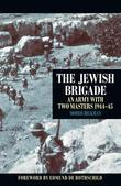 Jewish Brigade: An Army with Two Masters 1944-45