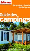 Guide des campings 2014-2015 Petit Futé (avec photos et avis des lecteurs)