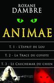 Animae, tomes 1 à 3