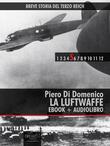 Breve storia del Terzo Reich vol.5 (ebook + audiolibro)