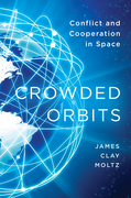 Crowded Orbits: Conflict and Cooperation in Space