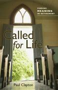 Called for Life: Finding Meaning in Retirement