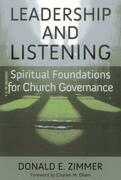 Leadership and Listening: Spiritual Foundations for Church Governance