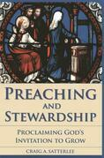 Preaching and Stewardship: Proclaiming God's Invitation to Grow
