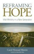 Reframing Hope: Vital Ministry in a New Generation