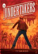 The Undertakers: Rise of the Corpses: Rise of the Corpses