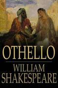 Othello: The Moor of Venice