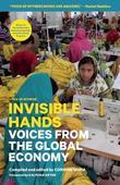 Invisible Hands: Narratives of Human Rights in the Global Economy