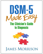 DSM-5? Made Easy: The Clinician's Guide to Diagnosis