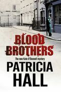 Blood Brothers: A British mystery set in London of the swinging 1960s