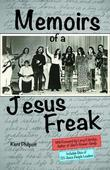 Memoirs of a Jesus Freak