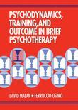 Psychodynamics, Training, and Outcome in Brief Psychotherapy