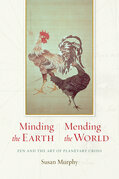 Minding the Earth: Zen and the Art of Planetary Crisis