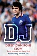 DJ: The Derek Johnstone Story