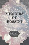 Memoirs of Rossini, by the Author of the Lives of Haydn and Mozart