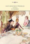 Alice's Adventures in Wonderland - Illustrated by A. E. Jackson