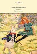 Alice in Wonderland - Illustrated by Frank Adams