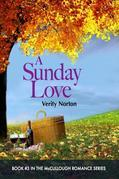 A Sunday Love (the McCullough Romance Series: Book #3)