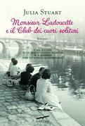 Monsieur Ladoucette e il Club dei cuori solitari