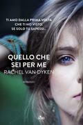 Rachel Van Dyken - Quello che sei per me