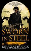 Sworn in Steel: A Tale of the Kin