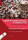 Libertà come critica e conflitto.