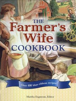 The Farmer's Wife Cookbook